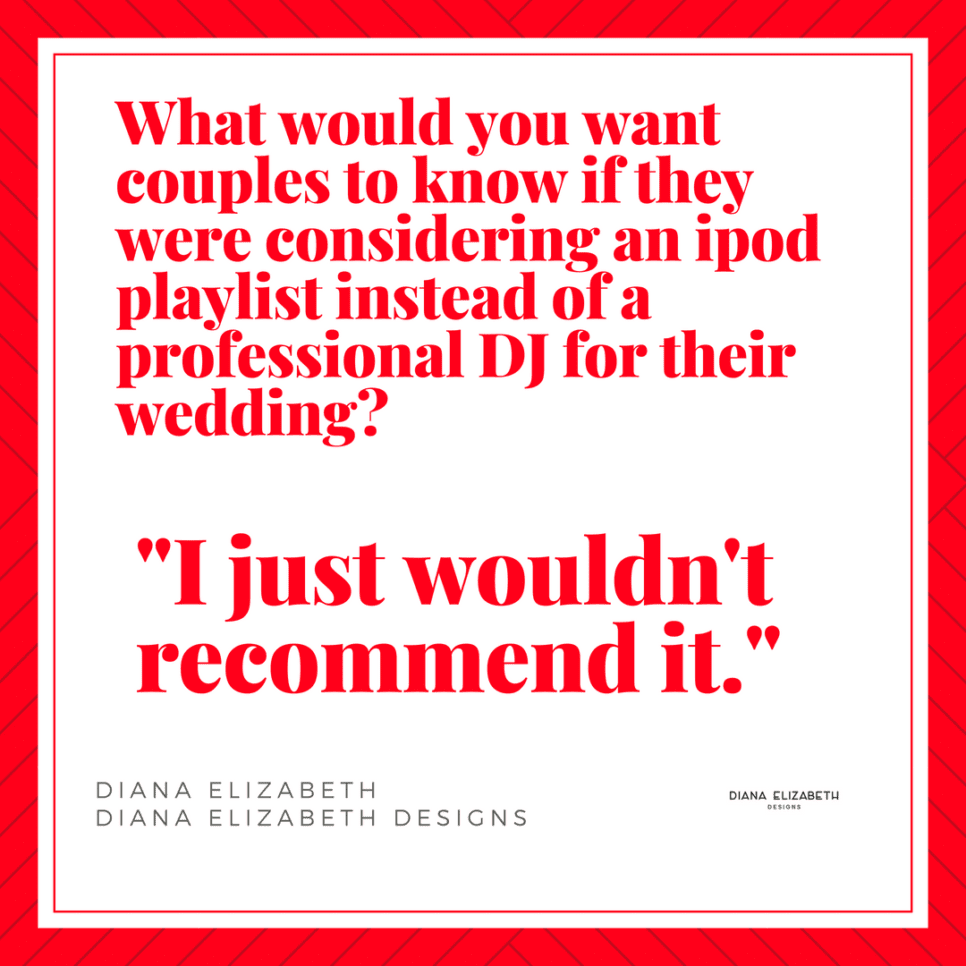 Cleveland wedding professionals highly recommend using a DJ